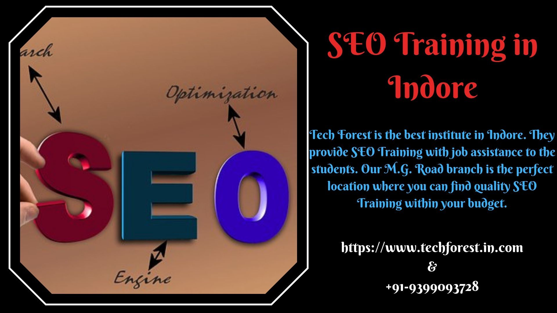 Obtain Seo Training From Tech Forest In Indore Seo Training Learn Seo What Is Seo