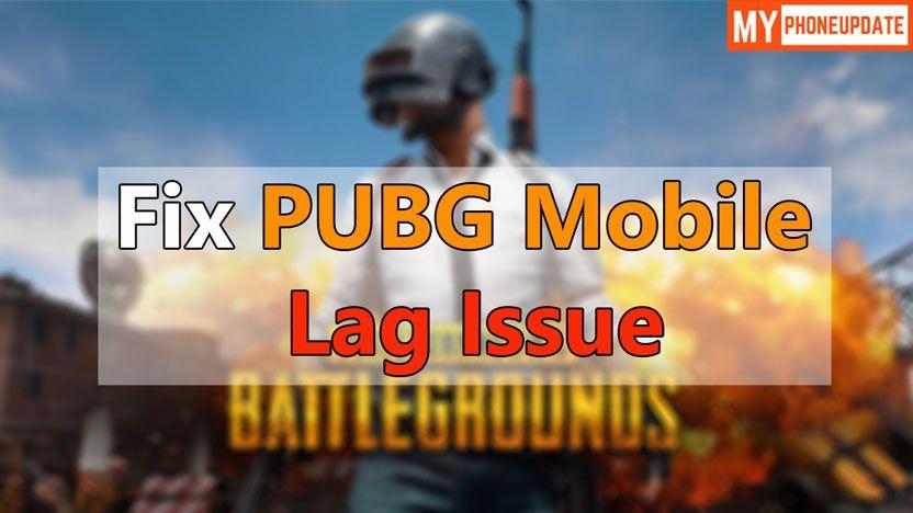 Fix Lag Problem Pubg Mobile Game - BerkshireRegion