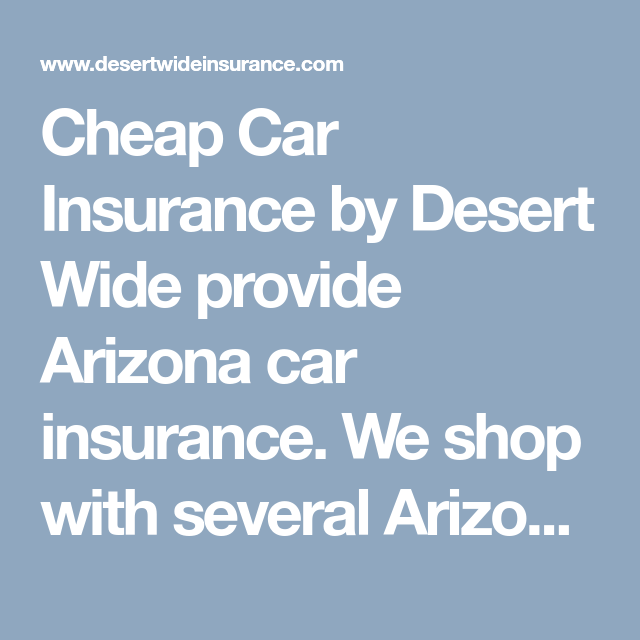 Usaa Car Insurance Quote Custom Cheap Car Insurancedesert Wide Provide Arizona Car Insurancewe . Design Decoration
