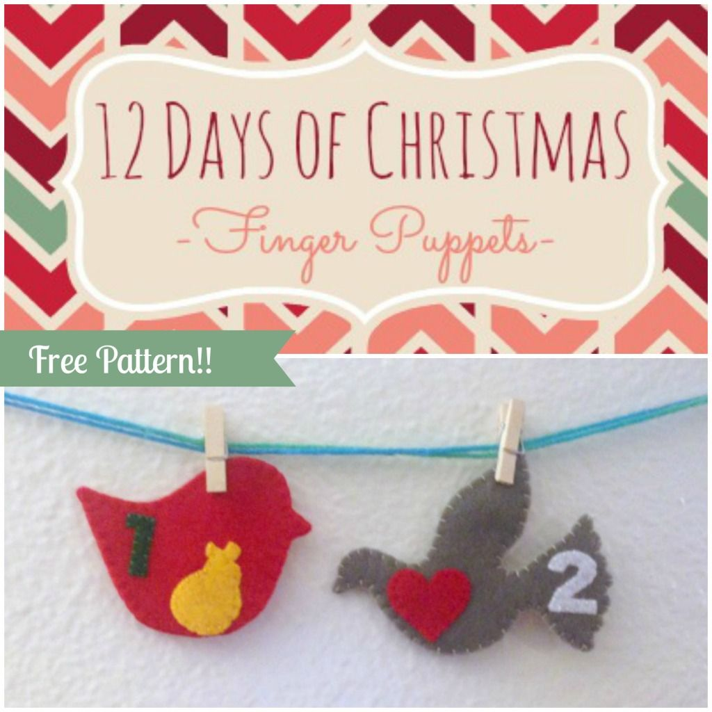 12 Days Of Christmas Finger Puppets Day 1 And 2 Tutorial Free Pattern Felt With Love Designs 12 Days Of Christmas Christmas Sewing Puppet Tutorial