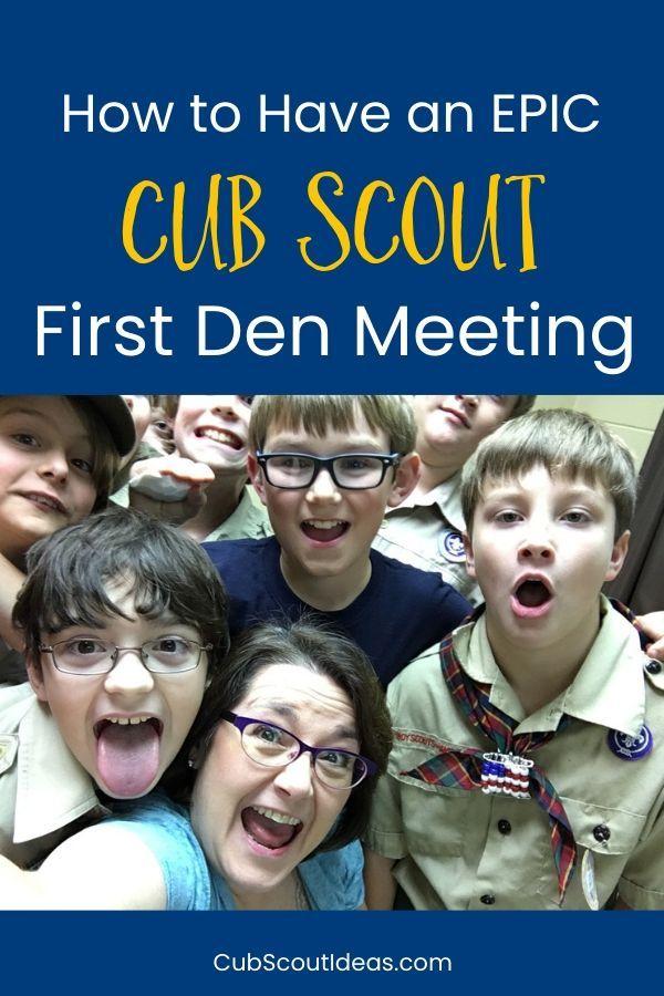 How to Run an Epic First Cub Scout Den Meeting