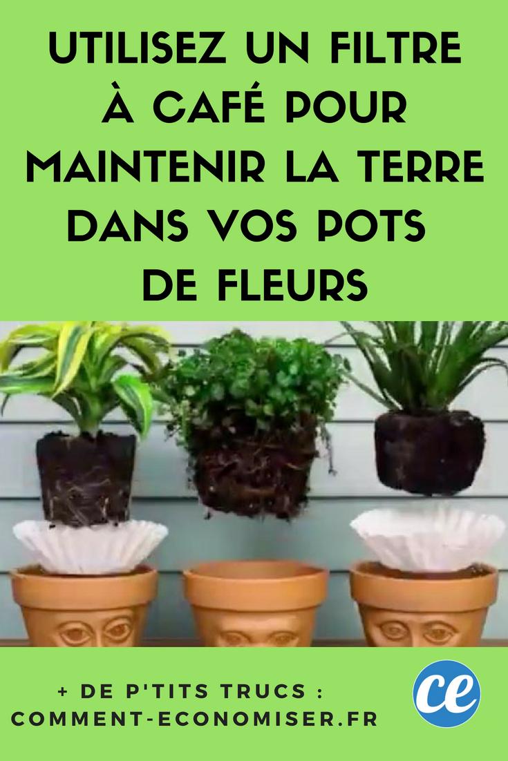 Utilisez Un Filtre A Cafe Pour Maintenir La Terre Dans Vos Pots De