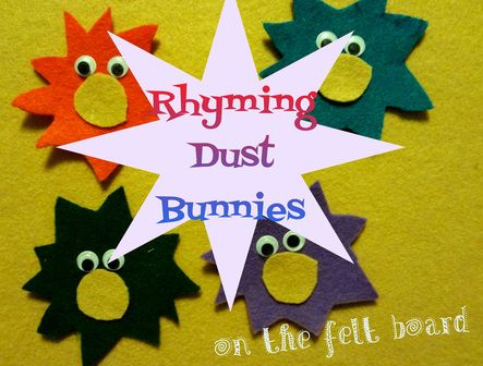 P Is For Preschooler Rhyming Dust Bunnies On The Felt Board