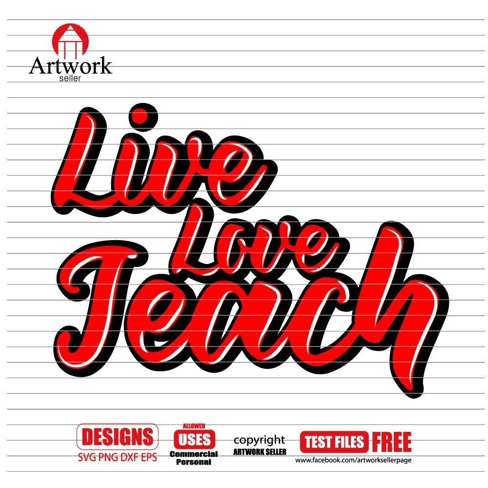Download LIVE LOVE TEACH svg, Teacher Quotes Svg, Teacher ...