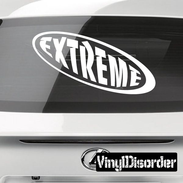 Extreme Bumper Sticker - Vinyl Decal - Car Decal - 028
