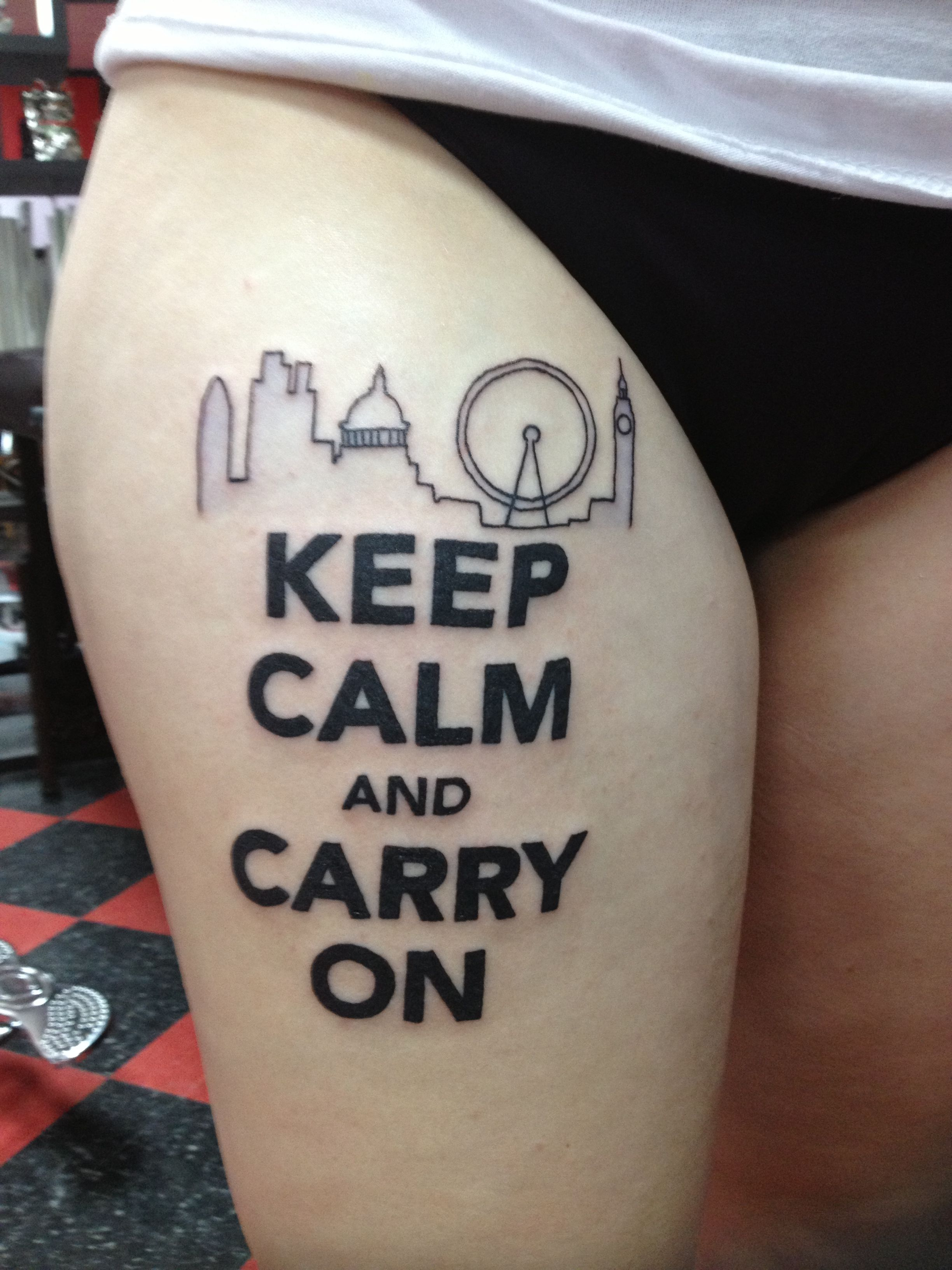 Leeslittlewonderland meaningful tattoos good ideas - Keep Calm And Carry On Tattoo With The London Skyline Like It But