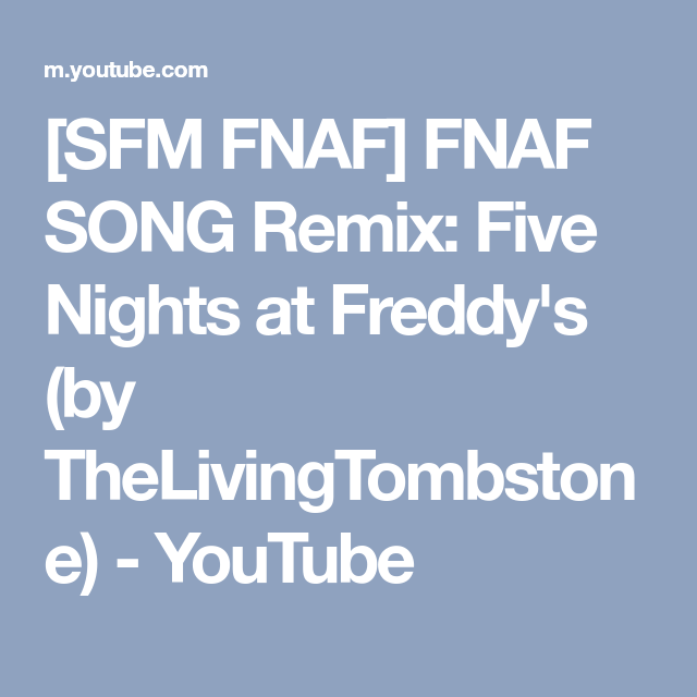 SFM FNAF] FNAF SONG Remix: Five Nights at Freddy's (by