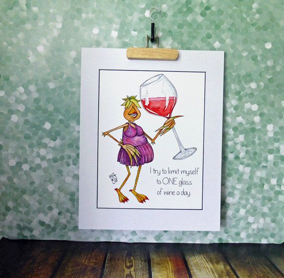 Giant Wine Glass Art Print Woman Lady I Try To Limit Myself to One Glass of Wine a Day 11x14 Mat