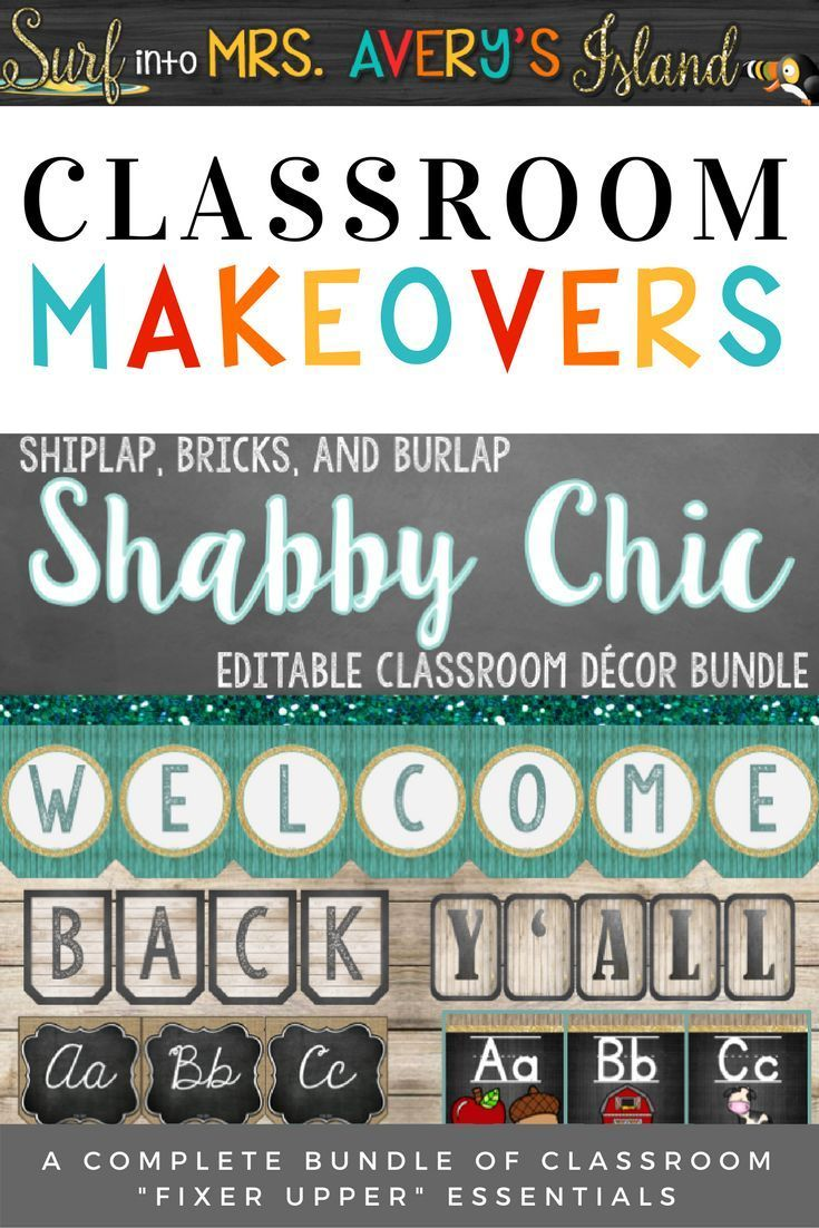 """This editable Shabby Chic classroom organization and decor bundle is guaranteed to make a statement on any school campus!  Teachers... welcome your students back to school this fall by doing a classroom """"Fixer Upper"""".  Fall back in love with your classroom by clicking this link to check out the preview and see what other teachers have to say!  There's no doubt Chip and Joanna would put their seal of approval on this Classroom Fixer Upper bundle!"""