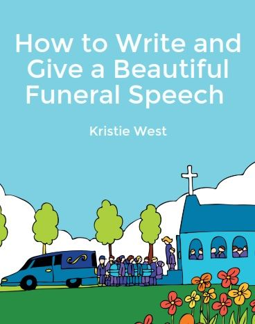 How To Write And Give A Beautiful Funeral Speech  Grief