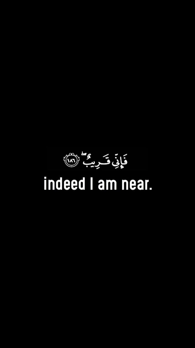 Wallpaper iphone islamic - Indeed I Am Near Islamic Wallpaper Iphoneislamic