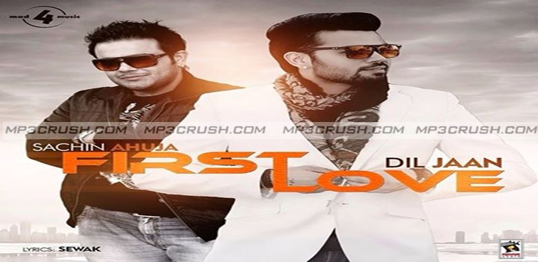Song First Love By Diljaan Ft Sachin Ahuja Mp3 Download Official HD Video Dowload Lyrics First Love Diljaan Sachin Ahuja Download Mp3 Song HD Video Lyrics.