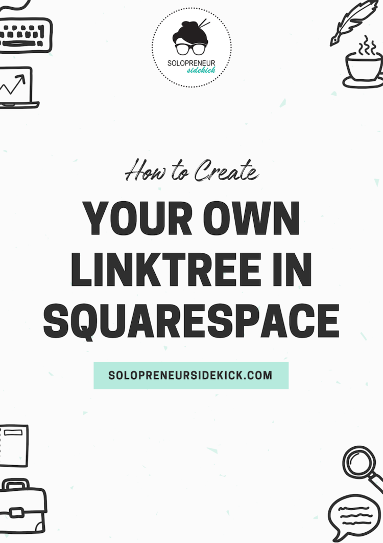 How to Create Your Own Linktree in Squarespace