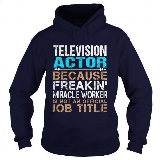TELEVISION-ACTOR - Freaking - shirt outfit #t shirt design website #plain black hoodie