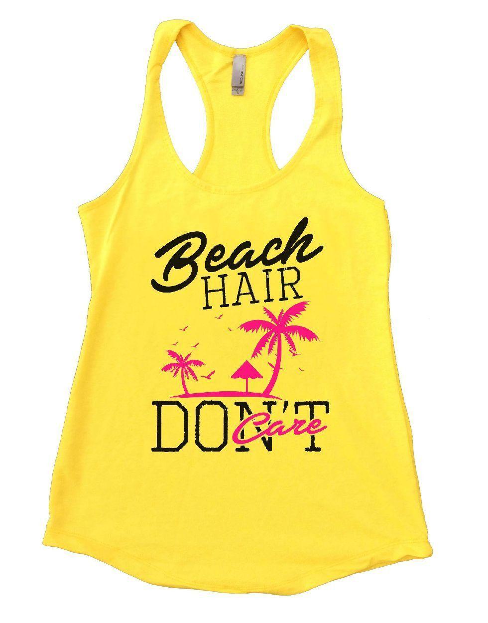 Beach HAIR DON'T Care Womens Workout Tank Top