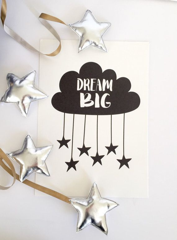 Nursery print dream big cloud .  This monochrome nursery print could be the perfect addition for your babys nursery or childs bedroom! It would