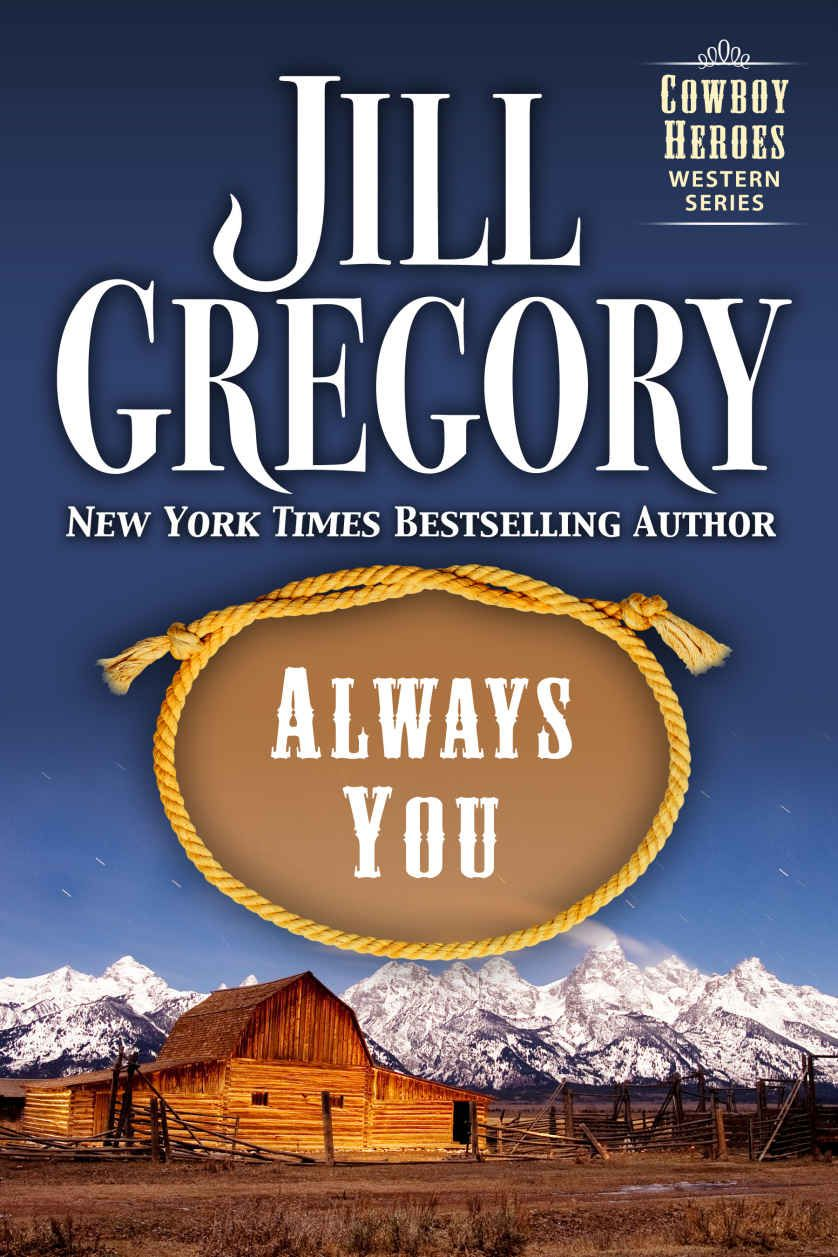 Always You (cowboy Heroes Series)  Kindle Edition By Jill Gregory Romance  Kindle