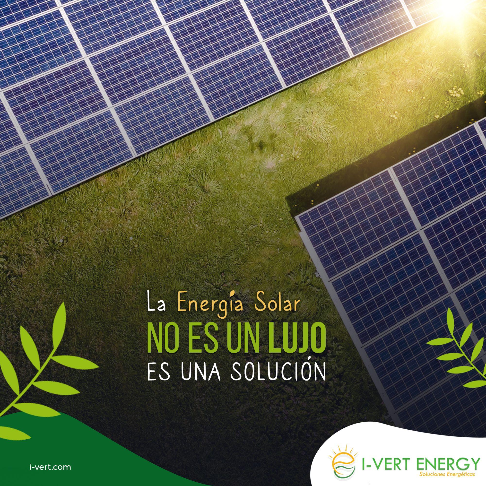 Energia Solar Frases En 2020 Paneles Solares Ahorro De Energia Energia Solar