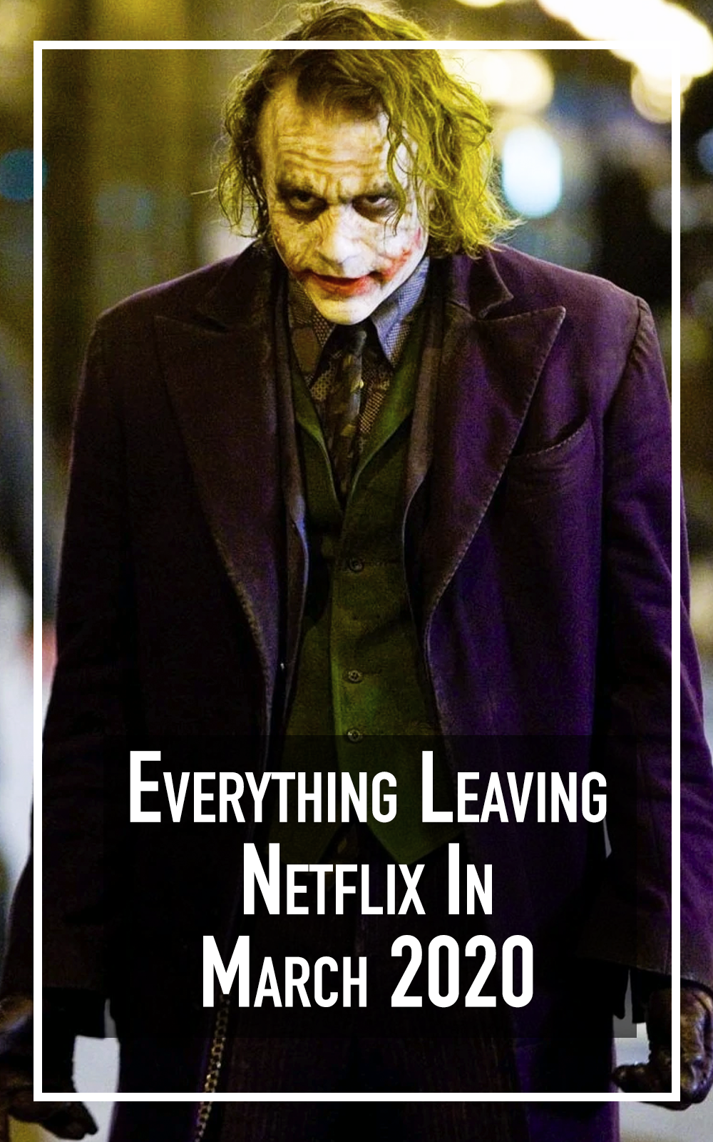 Everything Leaving Netflix In March 2020 in 2020 New
