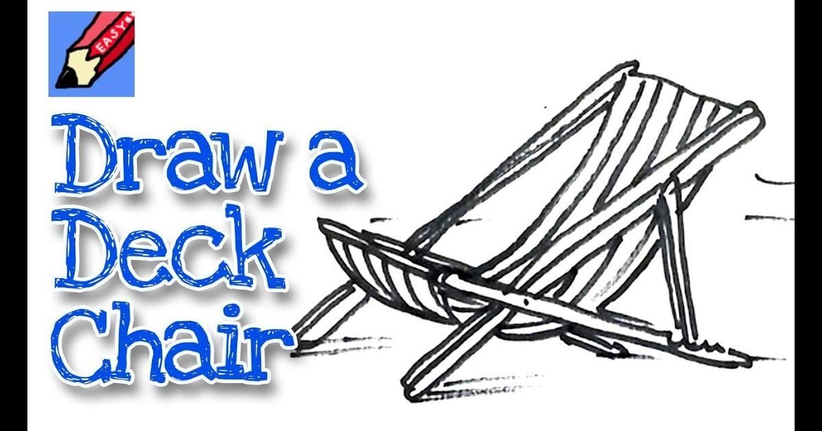How To Draw A Deck Chair Real Easy For Kids And Beginners How To Draw A Beach Chair In Six Steps Learn T In 2020 Easy Drawings For Kids Easy Drawings