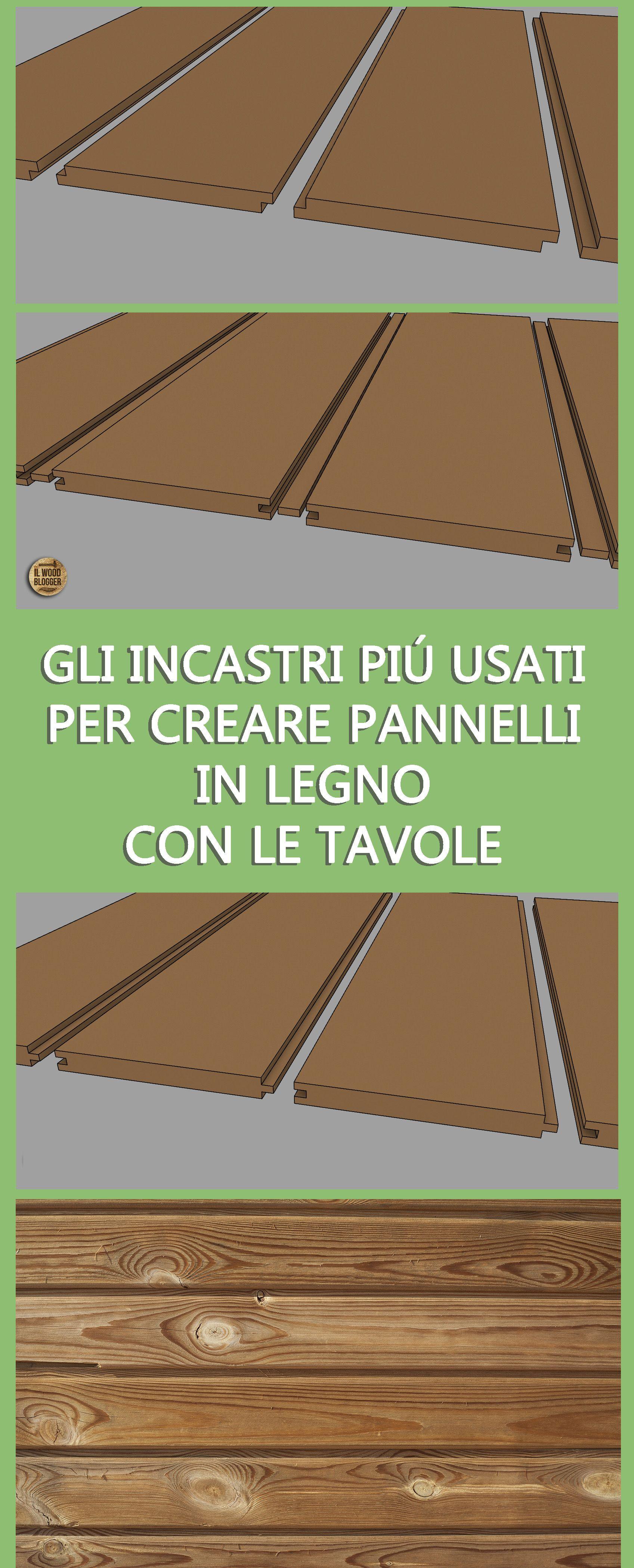 Falegnameria Creare Pannelli Con Le Tavole Parte 1 Il Wood Blogger Pannelli In Legno Legno Falegnameria