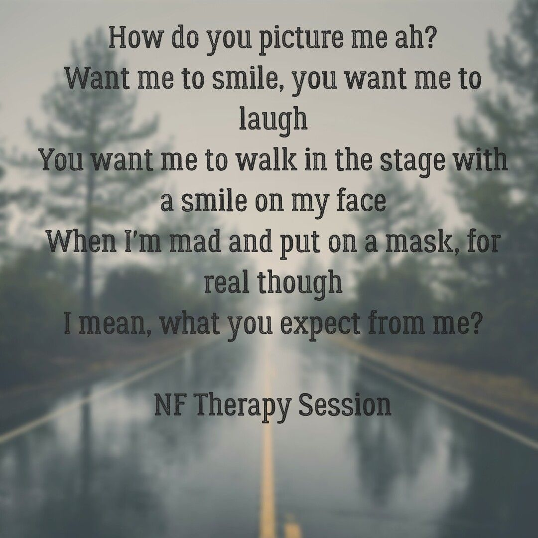 Nf Therapy Session Nf Pinterest Lyrics Songs And Music
