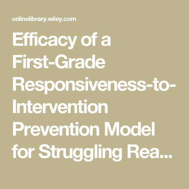 Efficacy Of A First-Grade Responsiveness-to-Intervention