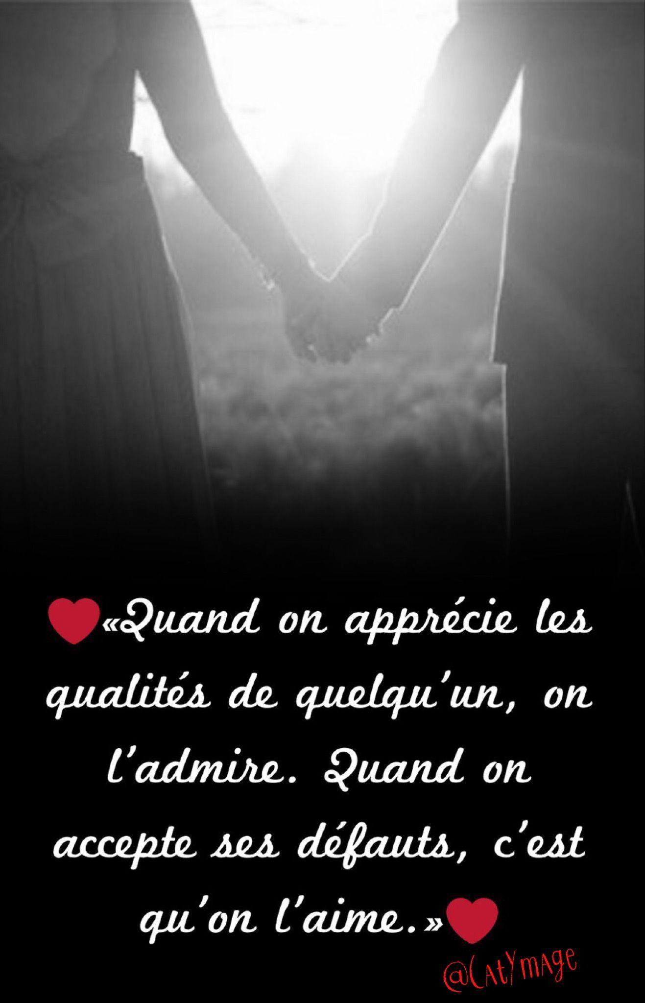 Est Ce Que Je L'aime : l'aime, ❤️«Quand, Apprécie, Qualités, Quelqu'un,, L'admire., Quand, Accepte, Défauts,, C'est, Qu'on, L'aime.»❤️, Citation,, Proverbes, Citations,, Pense