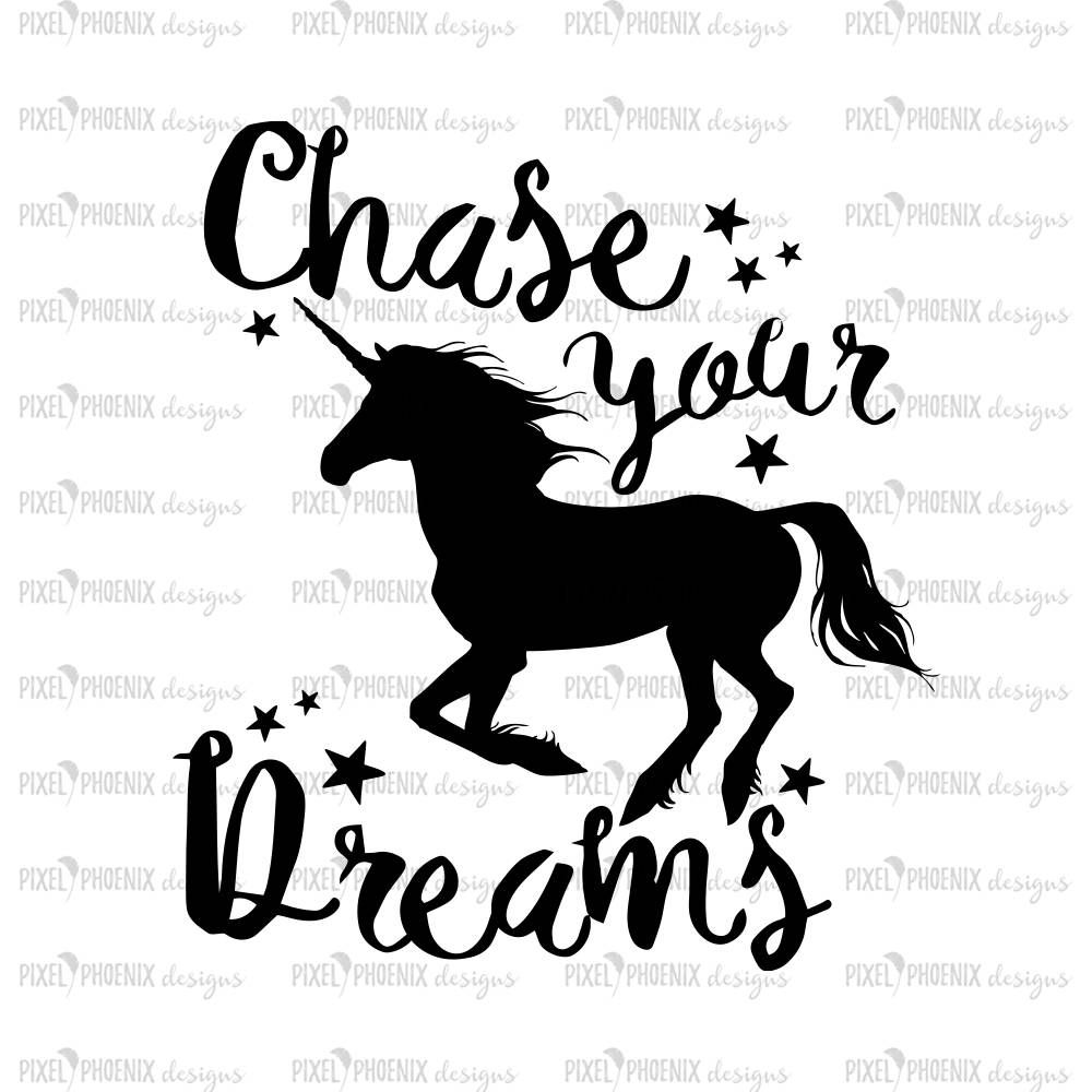 Saying SVG Chase Your Dreams Unicorn File Cut Decal Svg For Cricut Instant Download Cuttable