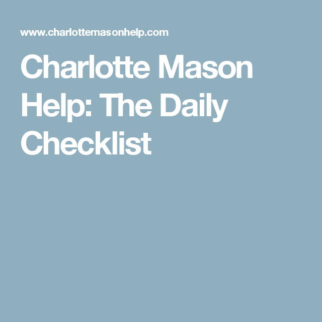 Charlotte Mason Help The Daily Checklist  Ao Year