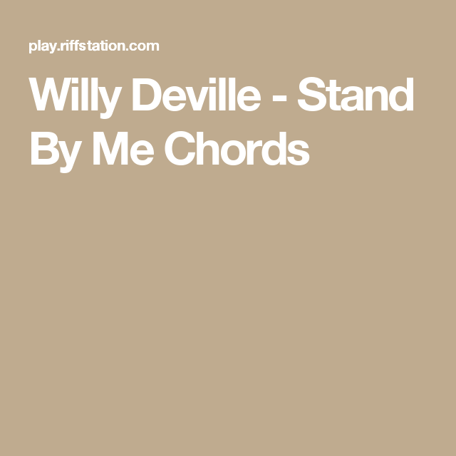 Willy Deville - Stand By Me Chords   guitar chords   Pinterest