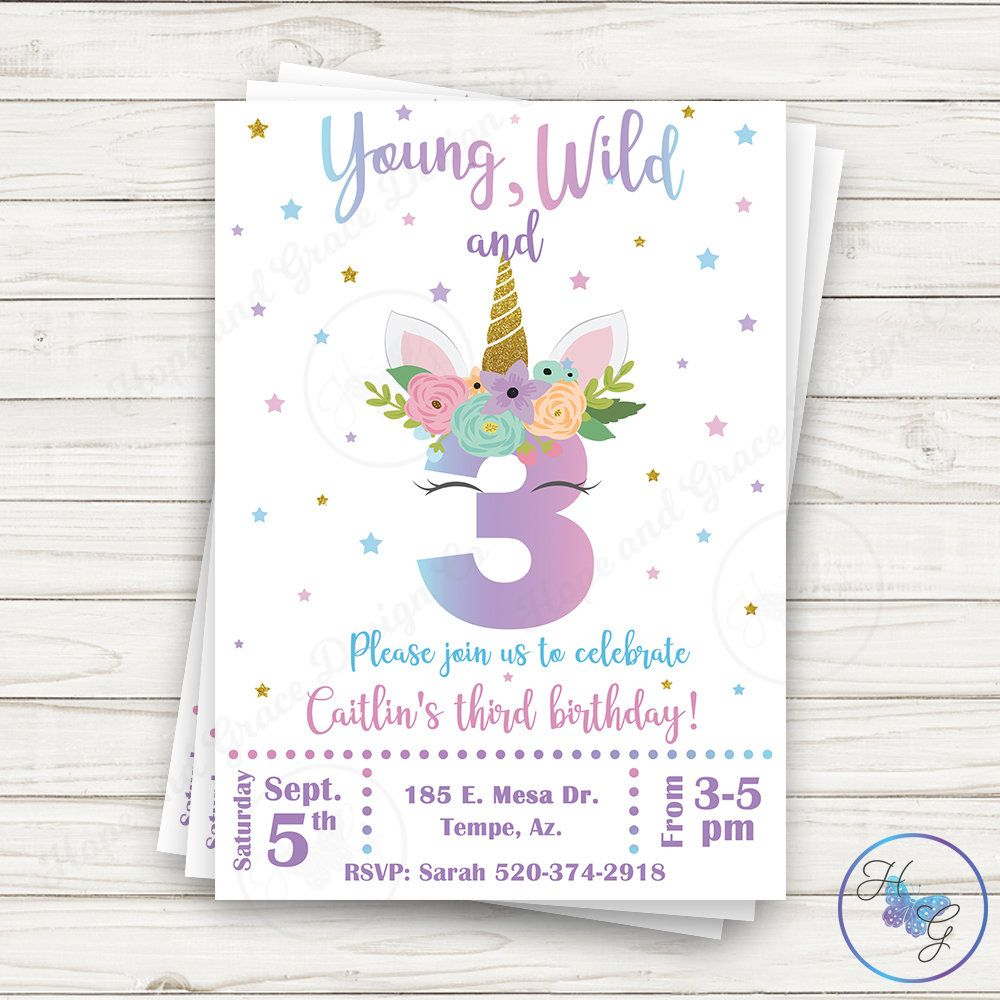young wild and three invitation unicorn invitation unicorn party