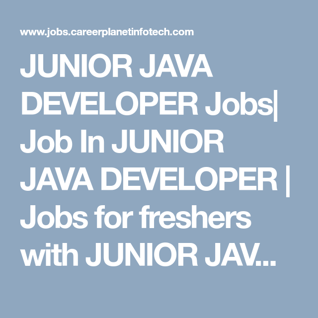 Junior Java Developer Jobs Job In Junior Java Developer  Jobs