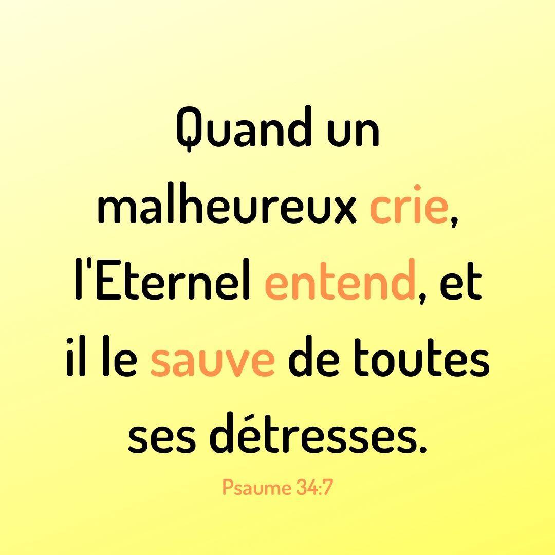 La Bible - Verset illustré - Psaumes 34:7   Psaumes, Psaume 34, La bible