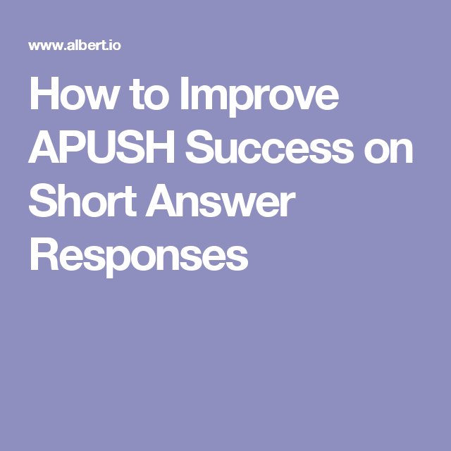 001 How to Improve APUSH Success on Short Answer Responses