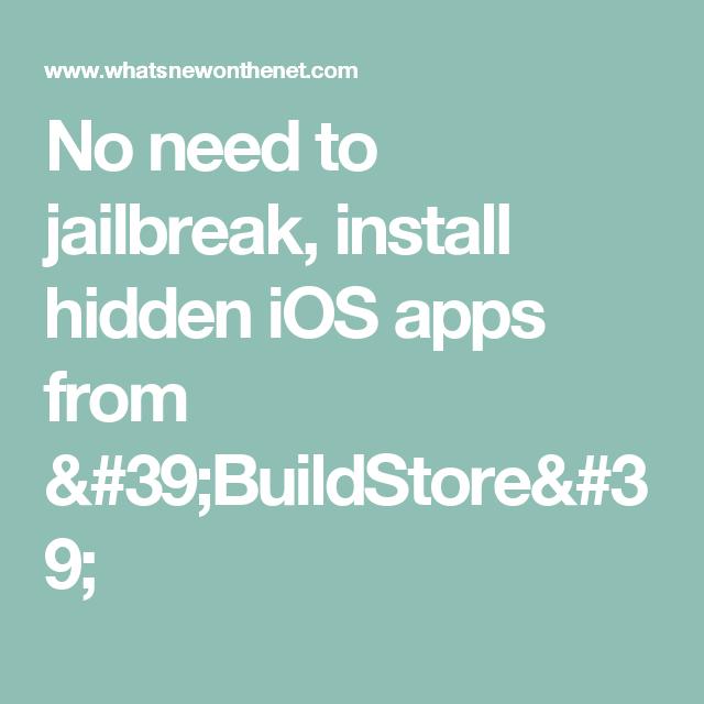 No need to jailbreak, install hidden iOS apps from