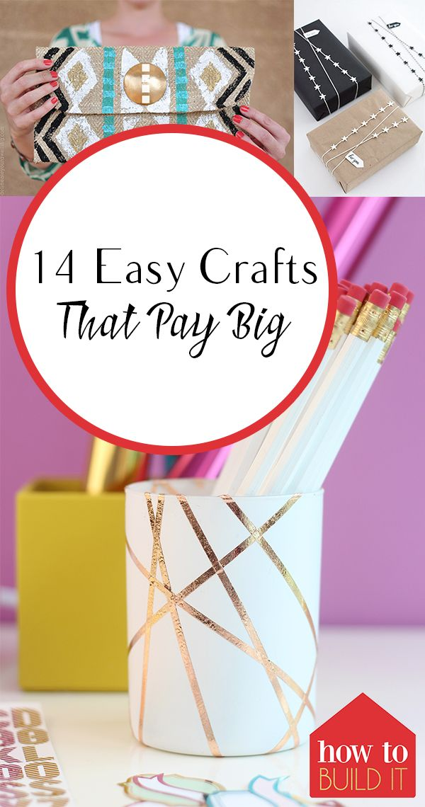 14 Easy Crafts That Pay Big #craftstomakeandsell