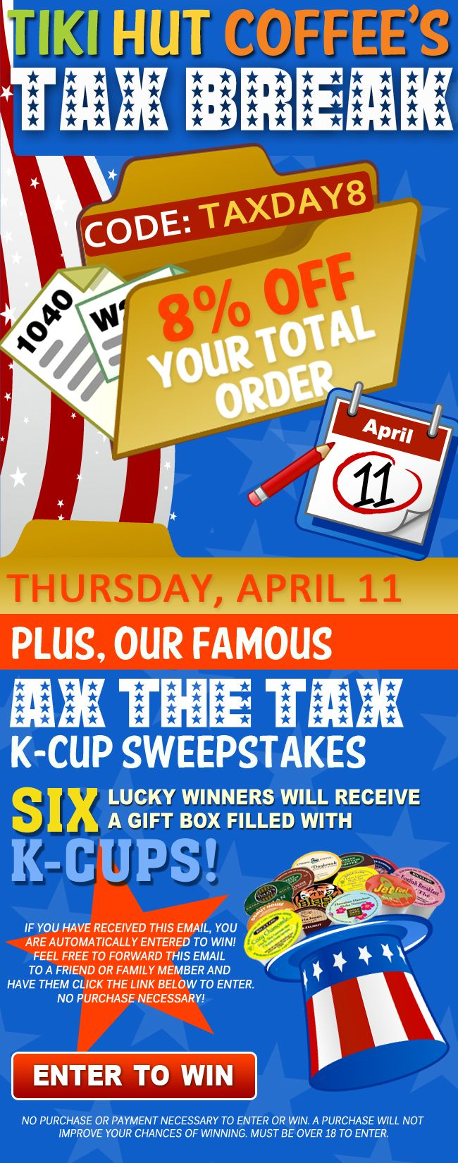 We At Tiki Hut Coffee Know That Tax Day Is Not The Most Por Of
