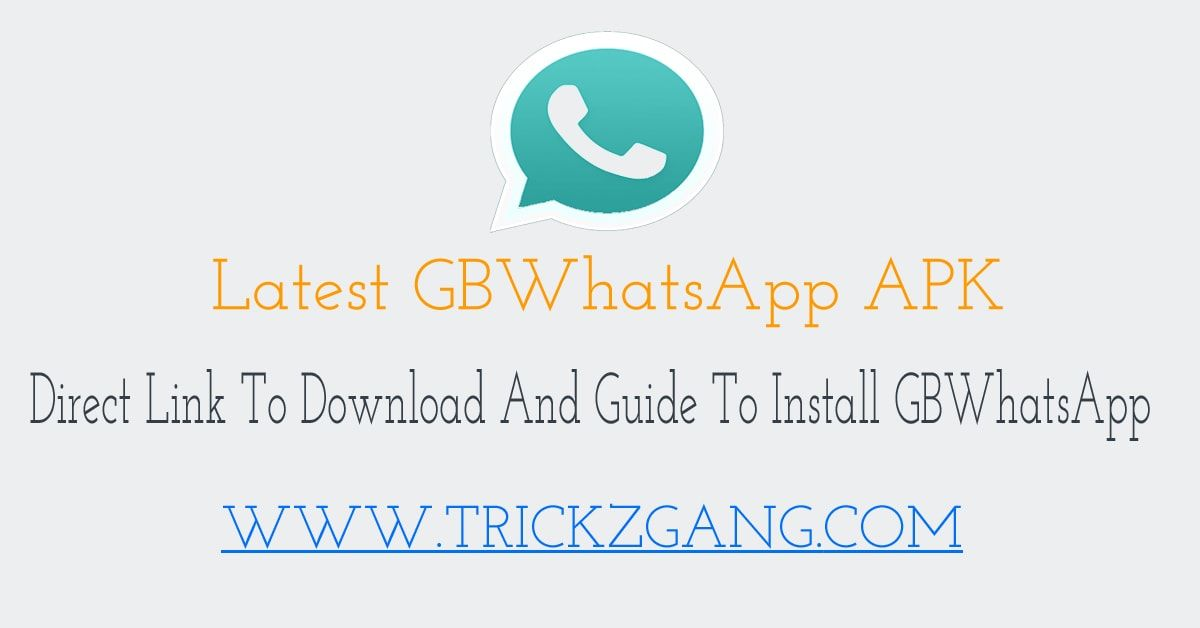 How To Download And Install Latest Gbwhatsapp V7 20 Apk Anti Ban Direct Links And Installing Guide To Download And Insta Android Tutorials Download Version
