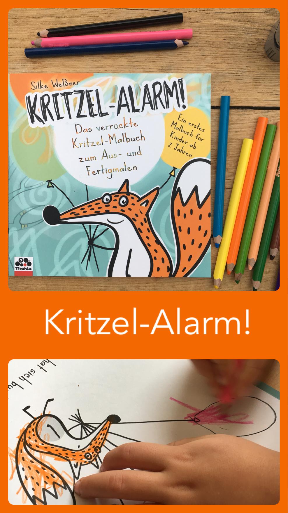 und Fertigmalen Weßner Das verrückte Kritzel-Malbuch zum Aus Kritzel-Alarm