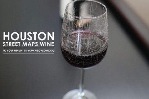 Houston Maps Wine Glass Want Pinterest Houston map and Glasses