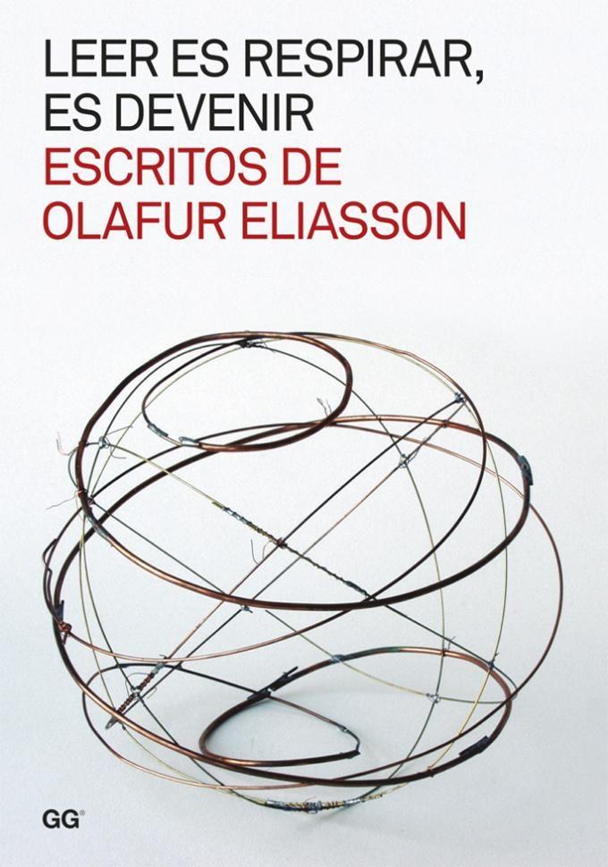 """Cover book """"Leer es respirar, es devenir"""" Escritos de Olafur Eliasson."""