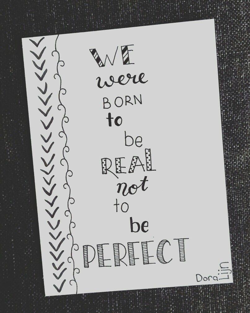 We were born to be real, not to be perfect. Bestel dit, of een van mijn andere, kaartjes op www.doralijn.jouwweb.nl . . . #doralijn #dutchlettering #letterart #lettering #modernlettering #handletteren #letters #handlettering #handlettered #handgeschreven #handdrawn #handwritten #creativelettering #creativewriting #creatief #typography #typografie #moderncalligraphy #handmadefont #handgemaakt #sketch #doodle #draw #tekening #illustrator #illustration #typespire #dailytype #quote #perfect
