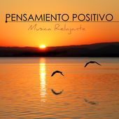 Pensamiento Positivo - Música Relajante para Ejercicios de Relajacion musica Relajante Specialistas