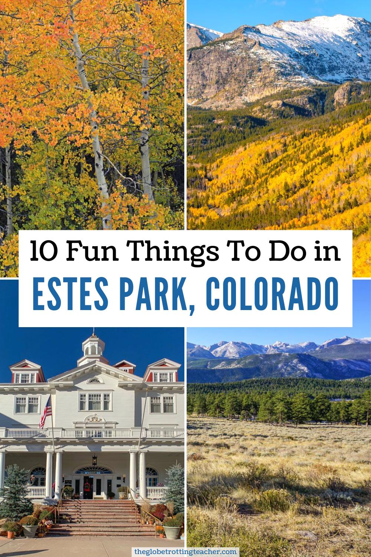 10 Fun Things To Do In Estes Park Colorado The Globetrotting Teacher In 2020 Estes Park Colorado Travel Usa America Travel