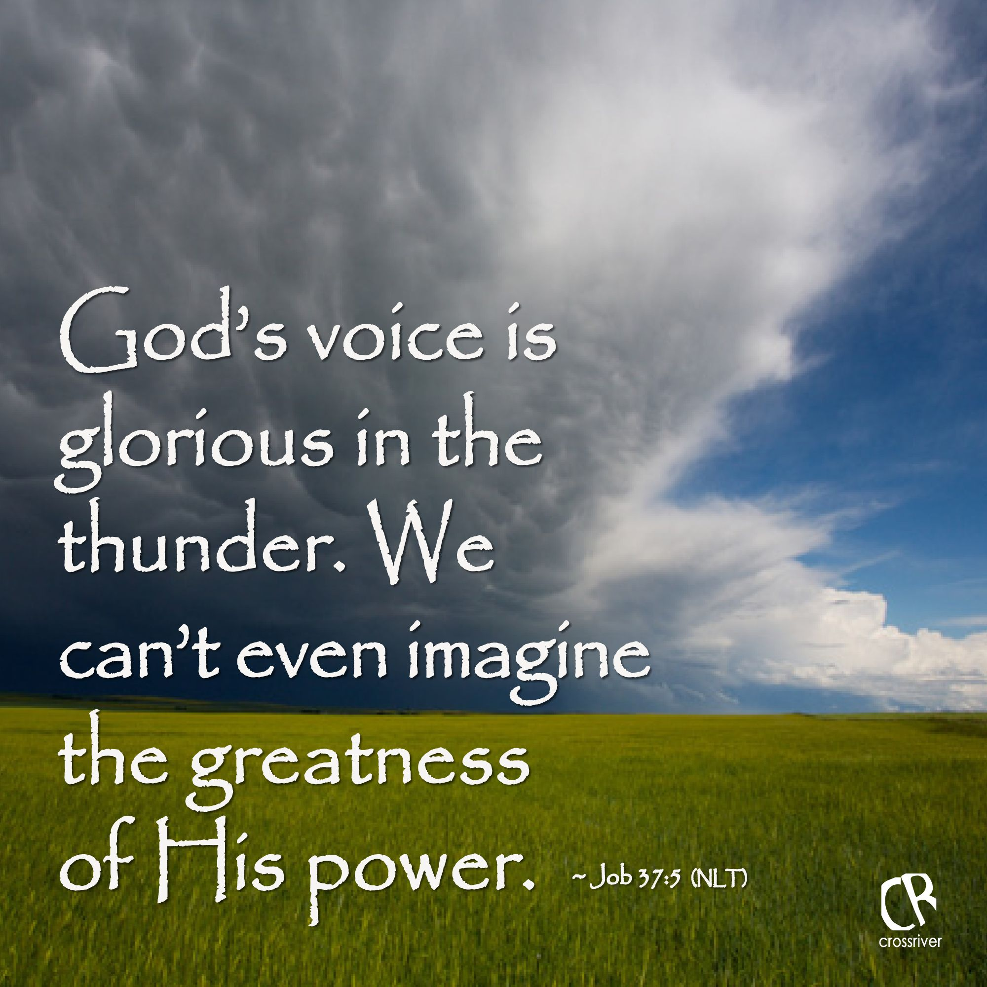 god 39 s voice is glorious in the thunder we can 39 t even
