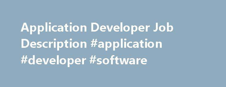 application developer job description application developer software httpinternet