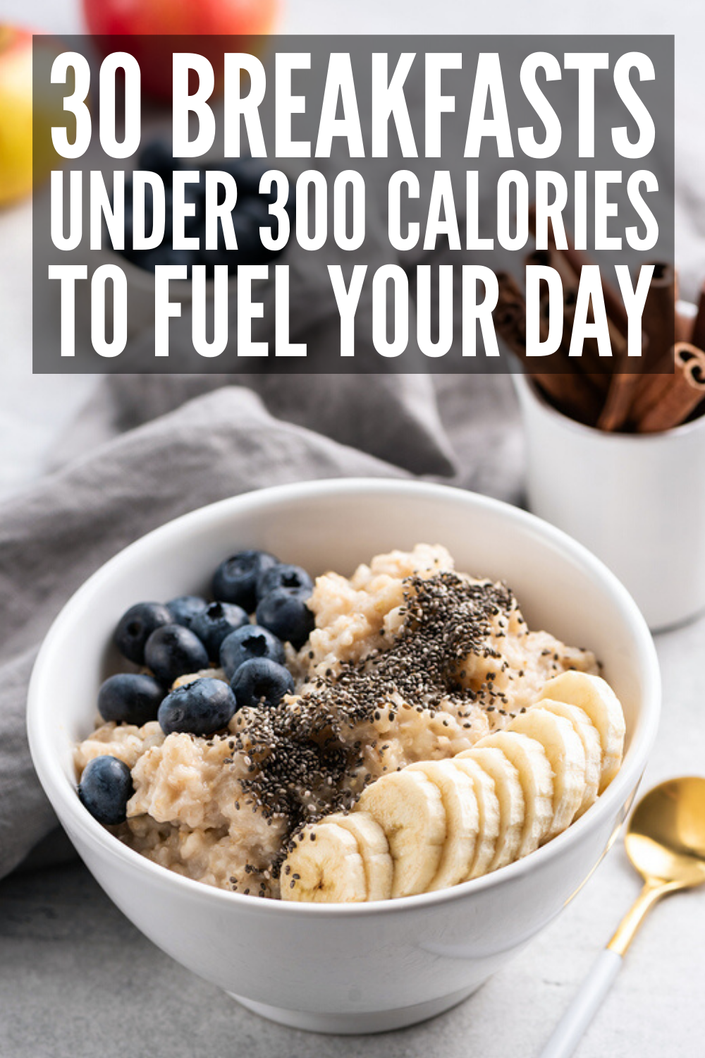 30 Breakfasts Under 300 Calories to Kickstart Your Day