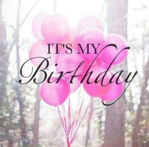 It's My Birthday Quote … | My birthday pictures, Today is my ...