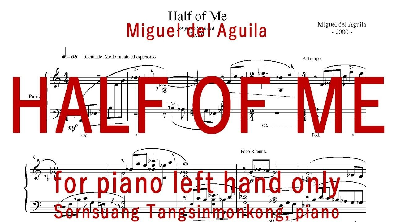 For Piano Left Hand Half Of Me Music Miguel Del Aguila Sheet